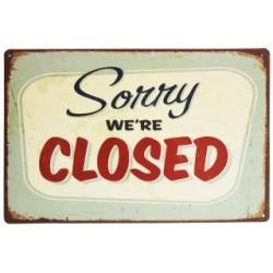 3 Placas vintage - Lo siento estamos cerrados 30x20cm