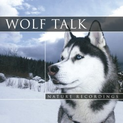Nature Sound Wolf Talk