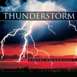 Nature Sound Thunderstorm